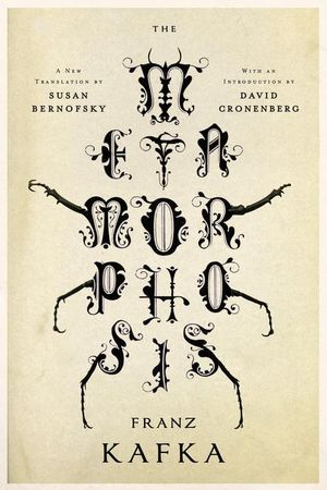 The Metamorphosis : A New Translation by Susan Bernofsky - Franz Kafka