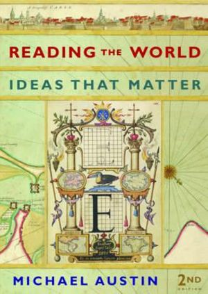 Reading the World : Ideas That Matter - Michael Austin