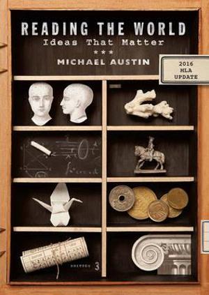 Reading the World : Ideas That Matter - Michael Austin