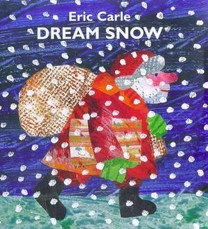 Dream Snow - Eric Carle