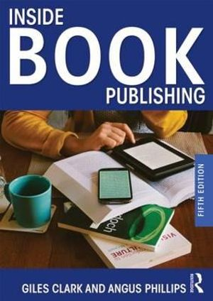 Inside Book Publishing - Giles Clark