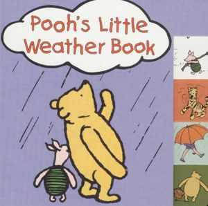Pooh's Little Weather Book - A. A. Milne