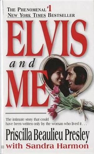Elvis-and-ME-By-Priscilla-Beaulieu-Presley-NEW
