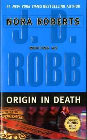 Origin in Death : In Death Series : Book 21 - J. D. Robb