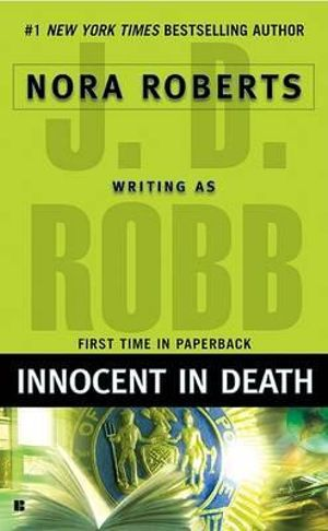 Innocent in Death : In Death Series : Book 24 - J. D. Robb