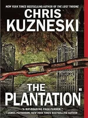 The Plantation : Payne & Jones Series : Book 1 - Chris Kuzneski