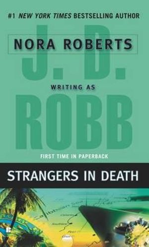 Strangers in Death : In Death Series : Book 26 - J D Robb
