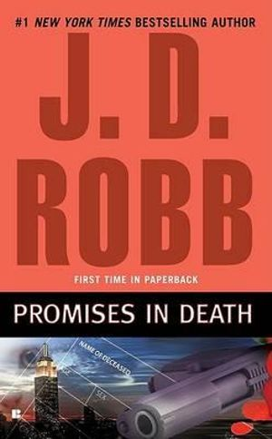 Promises in Death : In Death Series : Book 28 - J D Robb