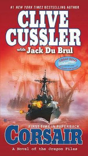 Corsair : Oregon Files Series : Book 6 - Clive Cussler