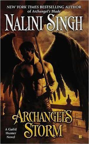 Archangel's Storm : Guild Hunter Series : Book 5 - Nalini Singh