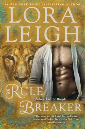 Rule Breaker : A Novel of the Breeds - Lora Leigh