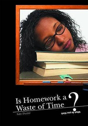 Homework is a waste of time