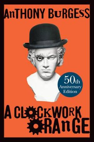 Anthony Burgess clockwork orange read online