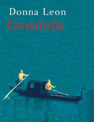 Gondola : Book and CD - Donna Leon