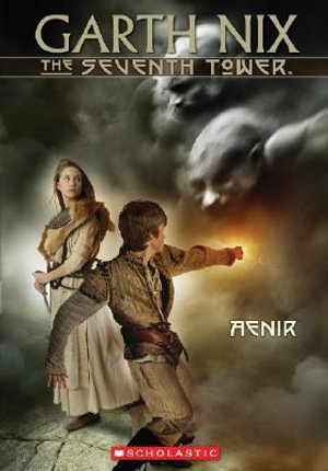 Aenir : The Seventh Tower 3 :  #3 Aenir - Garth Nix