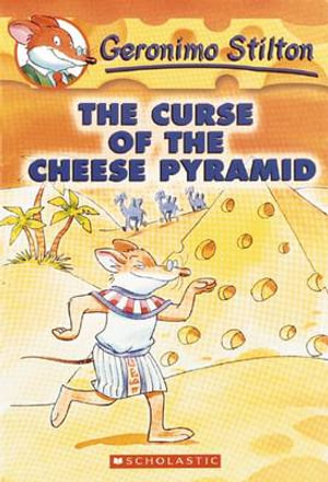 The Curse of the Cheese Pyramid : Geronimo Stilton Series : Book 2 - Geronimo Stilton