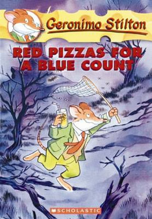 Red Pizzas for a Blue Count  : Geronimo Stilton Series : Book 7 - Geronimo Stilton