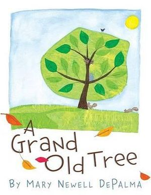 The Grand Old Tree Mary Newell DePalma