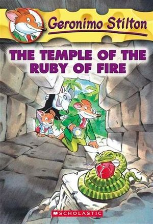 The Temple of the Ruby of Fire : Geronimo Stilton Series : Book 14 - Geronimo Stilton
