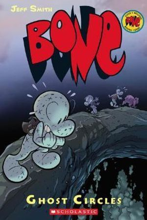 Bone : Ghost Circles : The Bone Adventures : Volume 7 - Jeff Smith