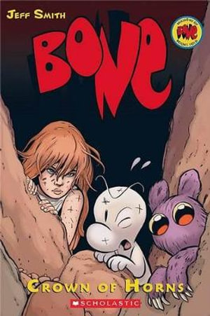 Bone : Crown of Horns : The Bone Adventures : Volume 9 - Jeff Smith
