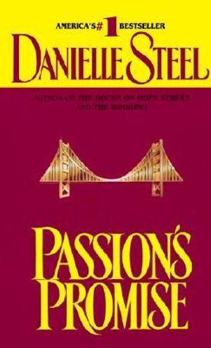 Passion's Promise - Danielle Steel
