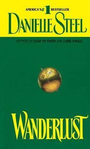 Wanderlust - Danielle Steel