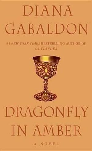 Dragonfly in Amber : Outlander Series : Book 2 - Diana Gabaldon