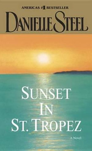 Sunset in St. Tropez - Danielle Steel