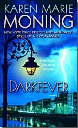 Darkfever : Fever Series : Book 1 - Karen Marie Moning