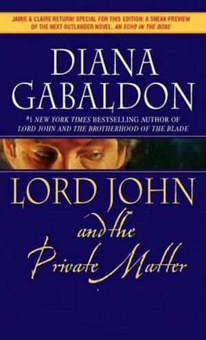 Lord John and the Private Matter - Diana Gabaldon