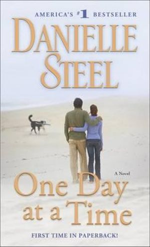 One Day at a Time - Danielle Steel