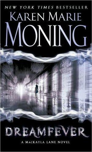 Dreamfever : Fever Series : Book 4 - Karen Marie Moning