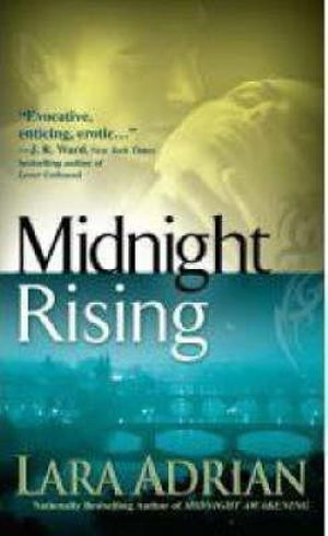 Midnight Rising : Midnight Breed Series : Book 4 - Lara Adrian