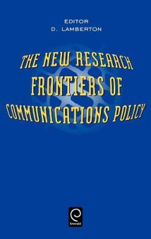 The New Research Frontiers of Communications Policy - D.McLean Lamberton