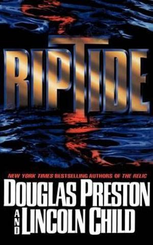Riptide - Douglas J. Preston