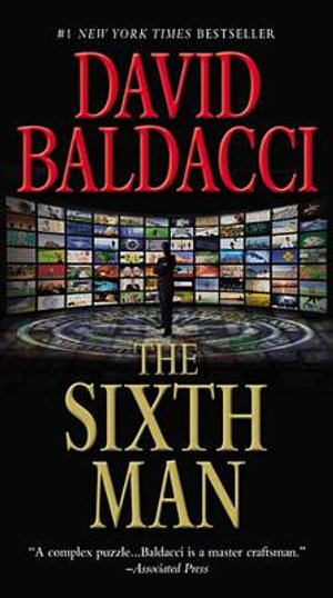 The Sixth Man : Sean King and Michelle Maxwell Series : Book 5 - David Baldacci