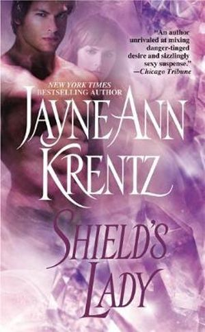 Shield's Lady - Jayne Ann Krentz