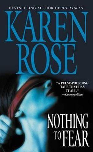 Nothing to Fear - Karen Rose