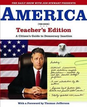 America : A Citizen's Guide to Democracy Inaction - Jon Stewart