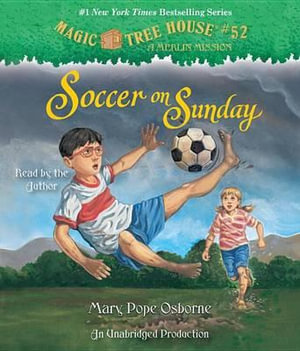 Soccer on Sunday : Soccer on Sunday - Mary Pope Osborne