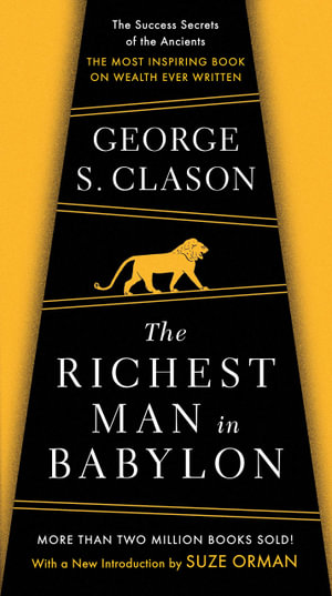 The Richest Man in Babylon  - George S. Clason