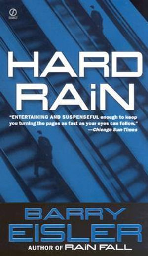 Hard Rain : John Rain Thrillers (Paperback) - Barry Eisler