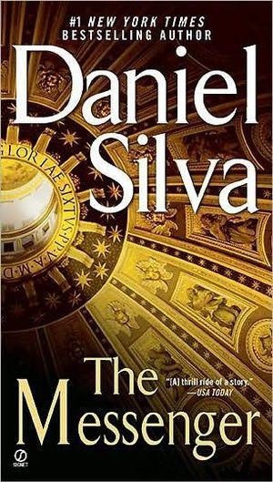 The Messenger : Gabriel Allon Series : Book 6 - Daniel Silva