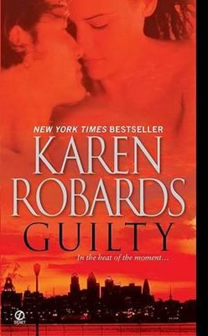 Guilty - Karen Robards