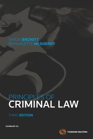 Principles of Criminal Law : 3rd Edition - Simon Bronitt