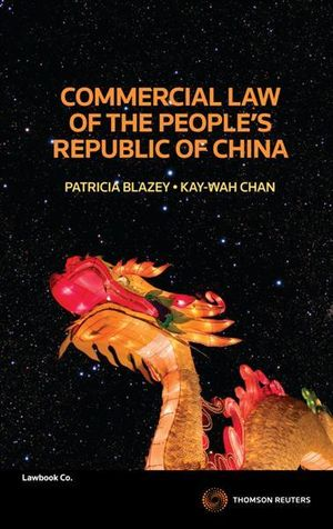 Commercial Law of the People's Republic of China - Patricia Blazey