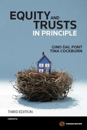 Equity and Trusts in Principle : IN Principle Series : 3rd Edition - Gino Dal Pont