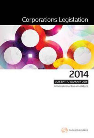 Corporations Legislation 2014 : 1st Edition - Thomson Reuters