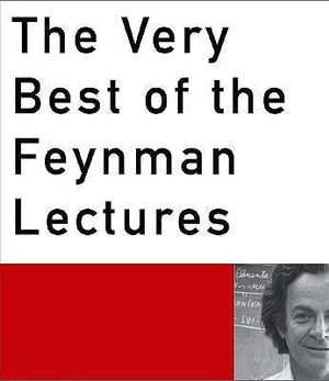 The Very Best of the Feynman Lectures - Richard P. Feynman